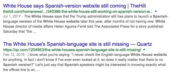 Headlines showing that months later, the Spanish version of the White House website was still not up.
